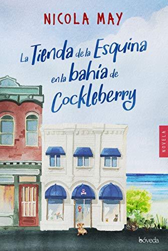 La tienda de la esquina en la bahía de Cockleberry, Nicola May 51dhhtj2qJL