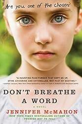 Don't Breathe a Word: A Novel by Jennifer McMahon (2011-05-17)