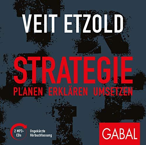 Strategie: Planen - erklären - umsetzen (Dein Business)