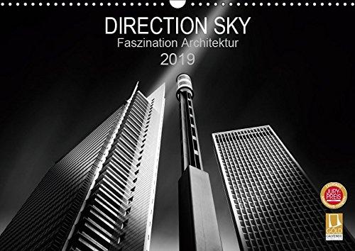 Direction Sky - Faszination Architektur 2019 (Wandkalender 2019 DIN A3 quer): Moderne Architektur in Schwarz-Weiß Fine-Art. (Monatskalender, 14 Seiten ) (CALVENDO Orte)