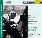 Wilhelm Kempff: Piano Recital 1962 (Schwetzingen)
