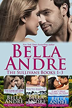 The Sullivans Boxed Set Books 1-3 (Contemporary Romance) by [Andre, Bella]