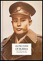 Aung San of Burma: A Biographical Portrait by His Daughter
