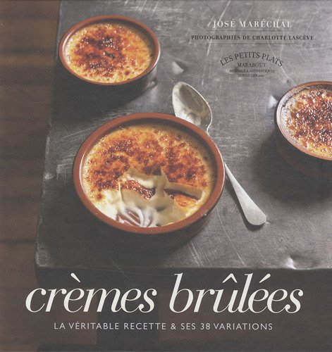 Crèmes brûlées par José Maréchal