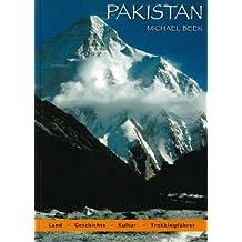 Pakistan. Trekkingführer: Land, Geschichte, Kultur. Trekking im Hindukush und Karakorum