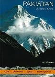 Pakistan - Trekkingführer: Land, Geschichte, Kultur - Trekking im Hindukush und Karakorum - Michael Beek