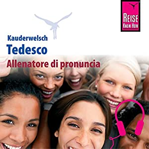 Tedesco (Reise Know How Kauderwelsch Allenatore di pronuncia)