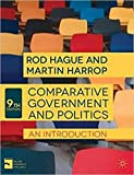 Comparative Government And Politics An Introduction [Paperback] [Jan 01, 2015] Rod Hague [Paperback] [Jan 01, 2017] Rod Hague