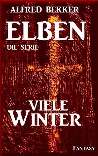 Viele Winter - Episode 9 (ELBEN - Die Serie)