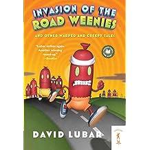 Invasion of the Road Weenies (Weenies Stories)