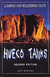 Hueco Tanks: Climbing and Bouldering Guide (Falcon Guides Rock Climbing)