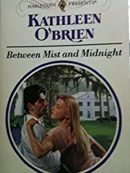 Between Mist and Midnight (Harlequin Presents)