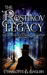 The Rostikov Legacy (Malykant Mysteries Book 1)