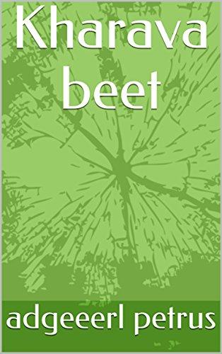 Kharava beet (Dutch Edition) par adgeeerl petrus