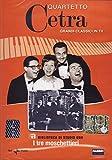 I Tre Moschettieri - Quartetto Cetra