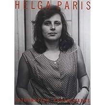 Helga Paris: Fotografien Photographs