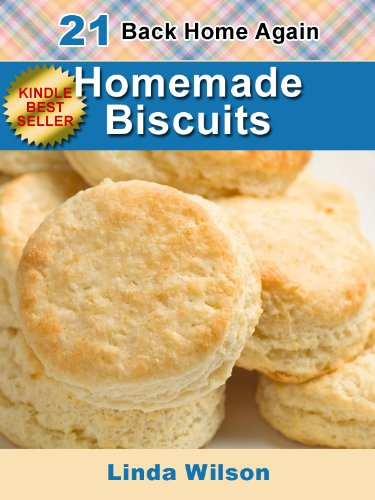 homemade-biscuits-21-from-scratch-biscuit-recipes-back-home-again-series-english-edition