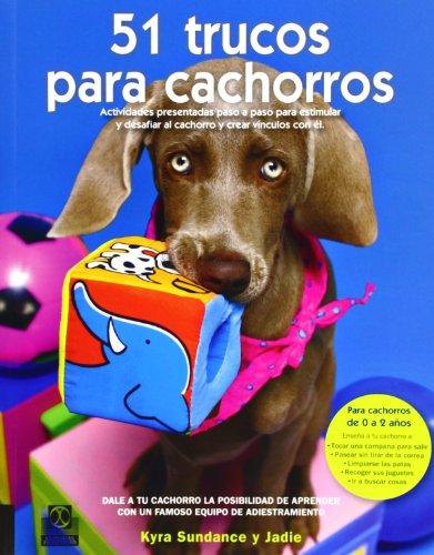 CINCUENTA 1 TRUCOS PARA CACHORROS (Color) (Animales de Compañía)