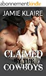 Claimed By The Cowboys (Claimed Serie...