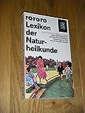 rororo-Lexikon der Naturheilkunde - Ernst Meyer-Camberg
