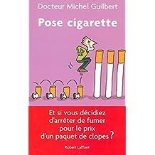 Pose cigarette
