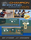 Champion Shooting: Guaranteed Results in 15 Minutes A Day: Champion Shooting: Volume 2