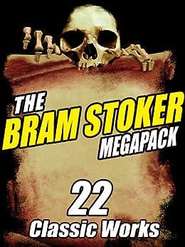 The Bram Stoker MEGAPACK ®: 22 Classic Works von [Stoker, Bram]