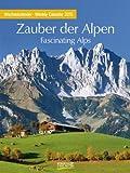 Zauber der Alpen 2015: Foto-Wochenkalender