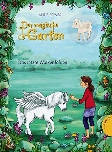 Der magische Garten 2: Das letzte Wolkenfohlen