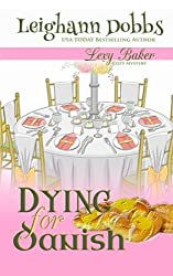 Dying For Danish: A Lexy Baker Bakery Cozy Mystery (Lexy Baker Cozy Mysteries) by Leighann Dobbs (2012-12-03)