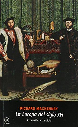 La Europa del siglo XVI (Universitaria) por R. Mackenney