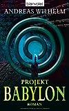 Projekt: Babylon von Andreas Wilhelm