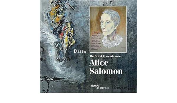 The Art of Remembrance: Alice Salomon: : Dessa