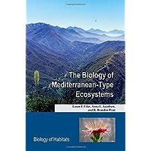 The Biology of Mediterranean-Type Ecosystems (Biology of Habitats)