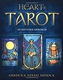 Heart of Tarot: An Intuitive Approach