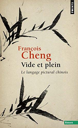 Vide et plein par Francois Cheng