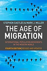 By Castles, Stephen ( Author ) [ The Age of Migration: International Population Movements in the Modern World ] Dec - 2008 { Paperback }