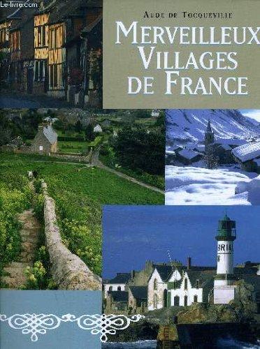 Merveilleux villages de France par TOCQUVILLE AUDE (DE)