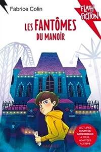 """Afficher """"Les Fantômes du manoir"""""""
