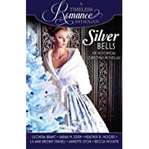 Silver Bells Collection (A Timeless Romance Anthology) (Volume 9) by Lucinda Brant (2015-10-29)
