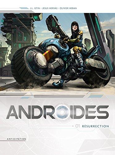 Androïdes 01 - Résurrection