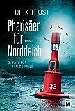 Pharis�er f�r Norddeich - Ostfriesland-Krimi (Jan de Fries 5) Bild
