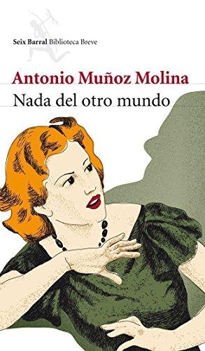 Nada del otro mundo (Spanish Edition)