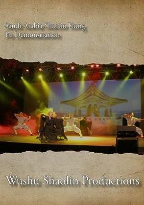 Saudi Arabia Shaolin Kung Fu Demonstration