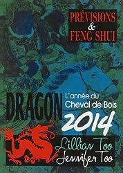 Dragon 2014 - Prévisions & Feng Shui