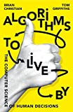 #4: Algorithms to Live By: The Computer Science of Human Decisions