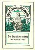 Den Grenzbach entlang: Land und Leute am Steinwald 1 - Johann B Lehner