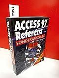 Access 97 Referenz . Sonderausgabe . ( Rund 500 Seiten Referenz für Anwender und Programmierer . )