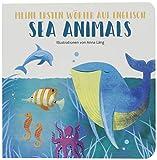 Sea Animals: Meine ersten Wörter auf Englisch. Bildwörterbuch Meerestiere