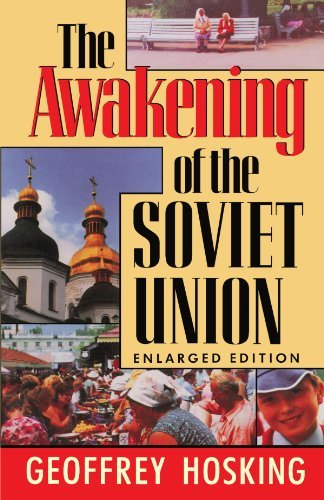 The Awakening of the Soviet Union: Enlarged Edition (Reith Lectures) by Geoffrey Hosking (1991-09-01)